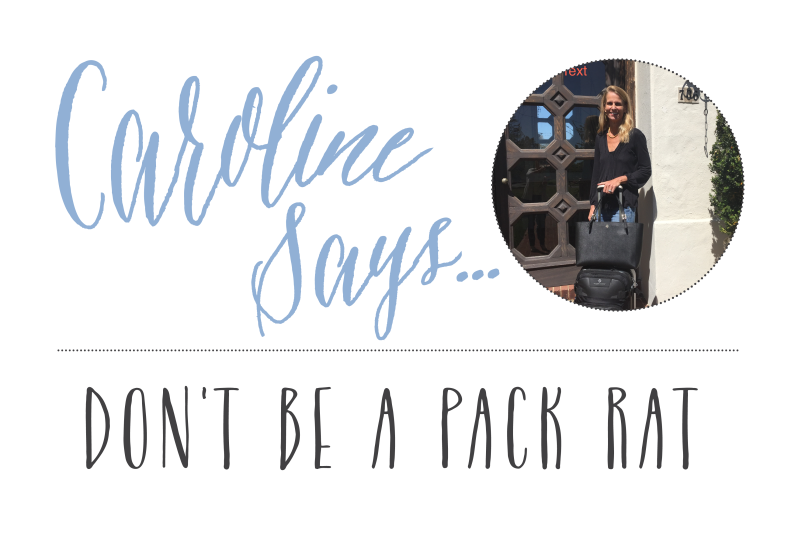 Caroline Says_Don't Be a Packrat_Feature